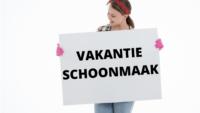 VAKANTIE SCHOONMAAK